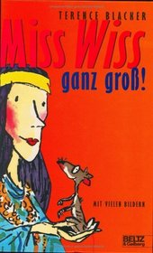 Miss Wiss ganz gro�. 3 Miss- Wiss- Abenteuer.