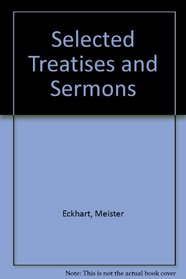 Selected Treatises and Sermons