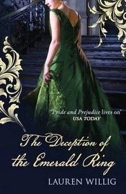 The Deception of the Emerald Ring (Pink Carnation, Bk 3)
