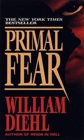 Primal Fear (Martin Vail, Bk 1)