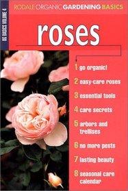 Roses (Rodale's Organic Gardening Basics)