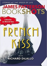 The French Kiss  (Detective Luc Moncrief, Bk 1)