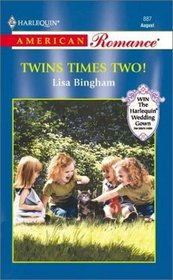 Twins Times Two! (Harlequin American Romance, No 887)