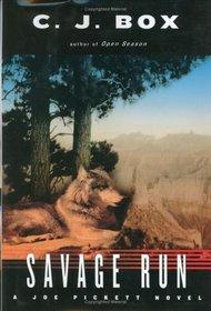 Savage Run (Joe Pickett, Bk 2)