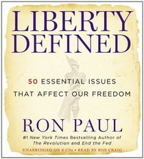 Liberty Defined: The 50 Urgent Issues That Affect Our Freedom (Audio CD) (Unabridged)