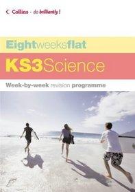 KS3 Science (Eight Weeks Flat)