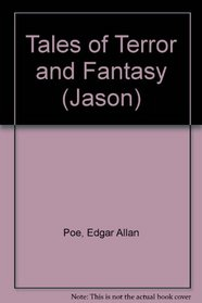 Tales of Terror and Fantasy (Jason)