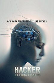 Hacker (The Outlaw Chronicles)