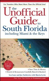 The Unofficial Guide to South Florida�including Miami  The Keys