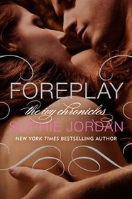 Foreplay (Ivy Chronicles, Bk 1)