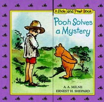 Pooh Solves a Mystery: A Slide and Peek Book (Slide-and-Peek Books)