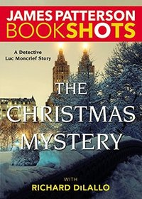 The Christmas Mystery (Luc Moncrief, Bk 2)