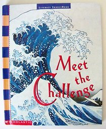 Meet the Challenge (Scholastic Literacy Place, Level 6)