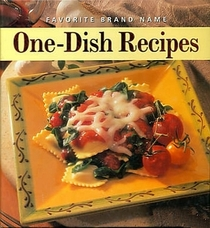 Favorite Brand Name One-Dish Recipes