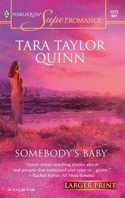 Somebody's Baby (Shelter Valley Stories, Bk 10) (Harlequin Superromance, No 1272) (Larger Print)
