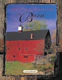 American Landmarks: The Barn (American Landmarks (Hardcover))