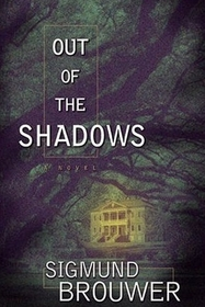 Out of the Shadows (Nick Barrett Mystery, Bk 1)