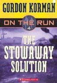The Stowaway Solution (On the Run)