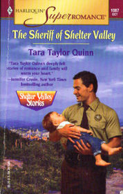 The Sheriff of Shelter Valley (Shelter Valley Stories, Bk 6) (Harlequin Superromance, No 1087)