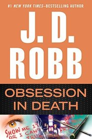 Obsession in Death (In Death, Bk 40)