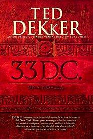 33 D.C.: Una Novela (Spanish Edition)