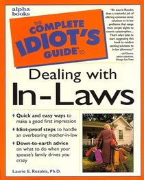 The Complete Idiot's Guide to Dealing With In-Laws (Complete Idiot's Guides)