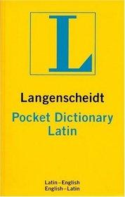 Langenscheidt's Pocket Latin Dictionary (Langenscheidt's Pocket Dictionaries)