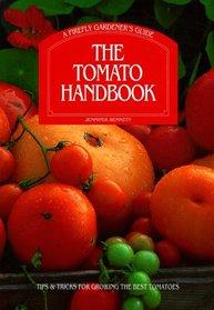 The Tomato Handbook (Firefly Gardener's Guide)