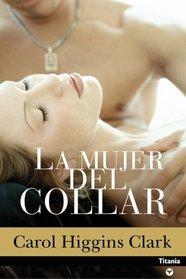 La Mujer Del Collar (Burned) (Regan Reilly, Bk 8) (Spanish Edition)