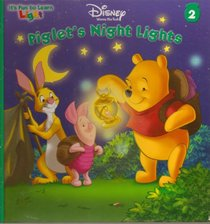 Piglet's Night Lights (It's Fun to Learn, No 2)
