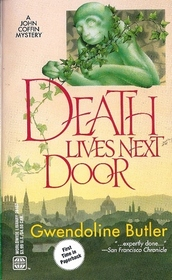 Death Lives Next Door (aka Dine and Be Dead) (John Coffin, Bk 6)