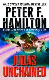Judas Unchained (Commonwealth Saga, Bk 2)
