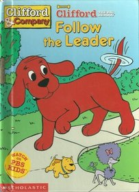 Follow the Leader (Clifford The Big Red Dog)