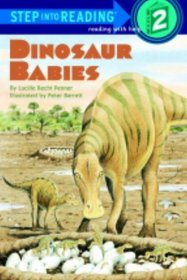 Dinosaur Babies (Step-Into-Reading, Step 2)