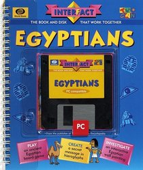 Egyptians: The Book and Disk That Work Together (Interfact)