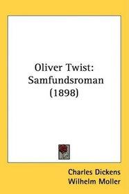Oliver Twist: Samfundsroman (1898)