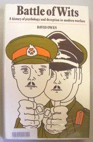 Battle of wits: A history of psychology & deception in modern warfare