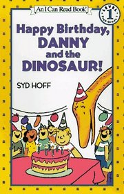 Happy Birthday, Danny and the Dinosaur! (I Can Read Book, Level 1)