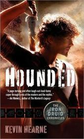 Hounded (Iron Druid Chronicles, Bk 1)