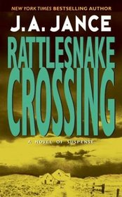 Rattlesnake Crossing (Joanna Brady, Bk 6)