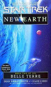 Belle Terre (Star Trek: New Earth, Bk 2) (Star Trek, No 90)