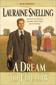 A Dream to Follow (Return to Red River, Bk 1)