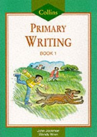 Collis Primary Writing: Pupil Book 1 (Collins Primary Writing)