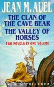 The Clan Of The Cave Bear / The Valley Of Horses