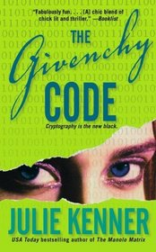The Givenchy Code (Play.Survive.Win, Bk 1)