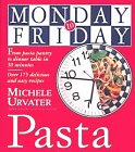 Monday-to-Friday Pasta (Monday-to-Friday Series)