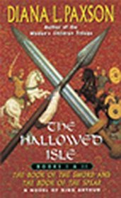 Hallowed Isle (The Book of the Sword and the Book of the Spear, Books 1 and 2)