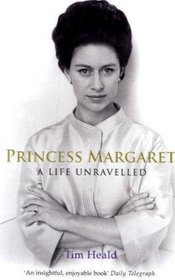 Princess Margaret: A Life Unravelled