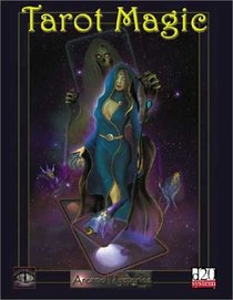 Tarot Magic (d20 Fantasy Roleplaying Supplement, Arcane Mysteries)