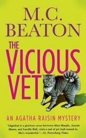 The Vicious Vet: An Agatha Raisin Mystery (Agatha Raisin Mysteries)